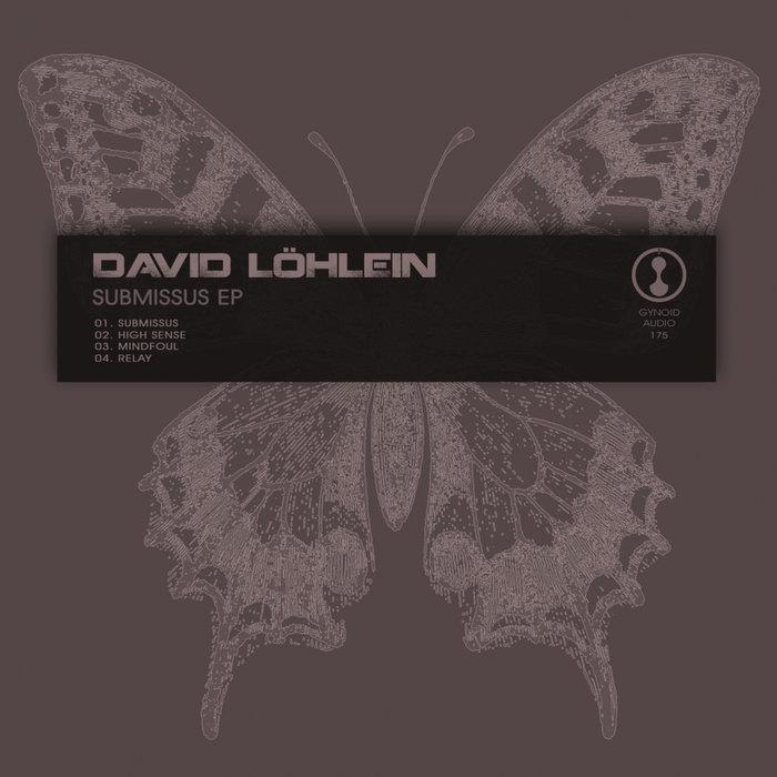 DAVID LOHLEIN - Submissus EP