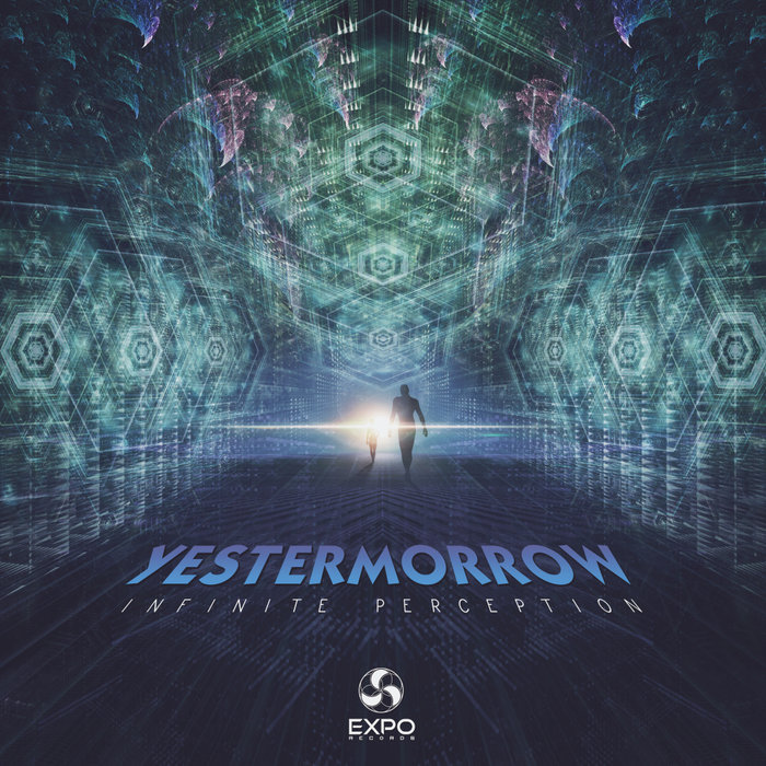YESTERMORROW - Infinite Perceptions