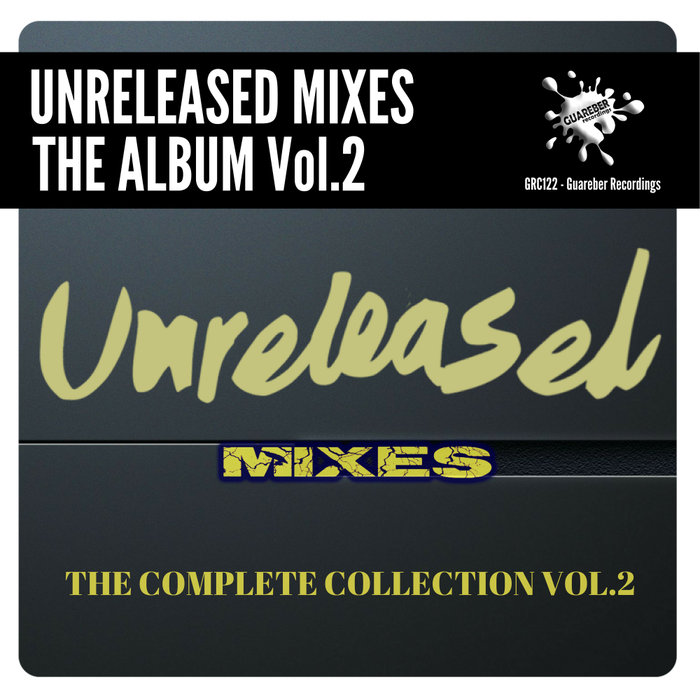 VARIOUS - Guareber Recordings Unreleased Mixes Vol 2