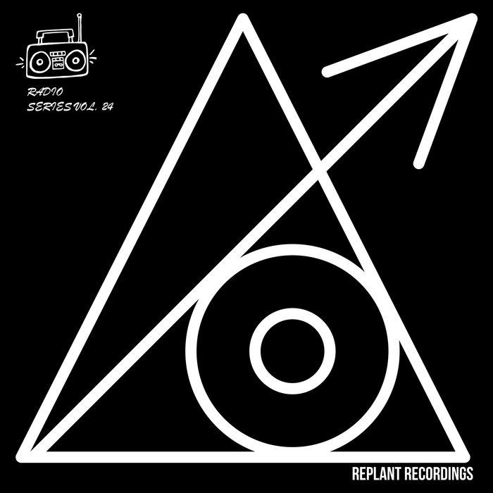 EARSTRIP/DIAMN/SINNER & JAMES/MALAWI/PRAYAH - Replant Radio Series Vol 24