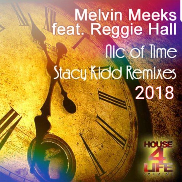 MELVIN MEEKS feat REGGIE HALL - Nic Of Time