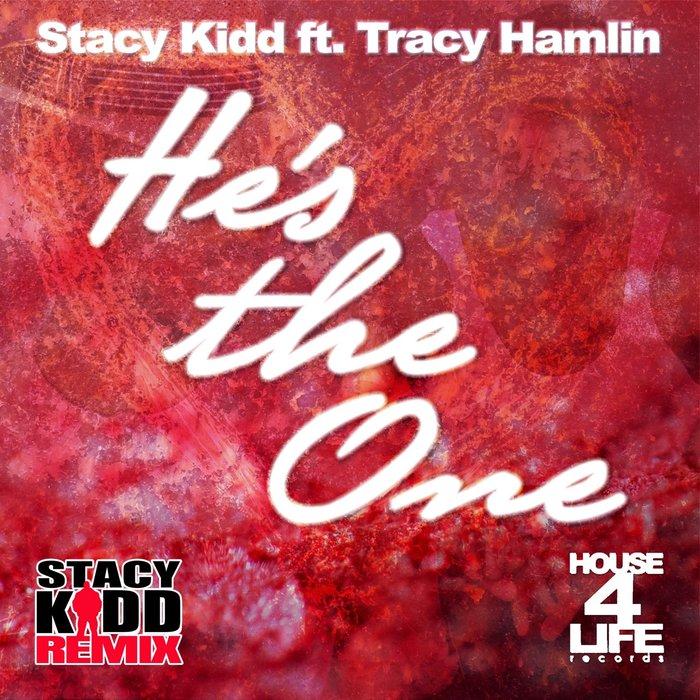 STACY KIDD feat TRACY HAMLIN - He's The One