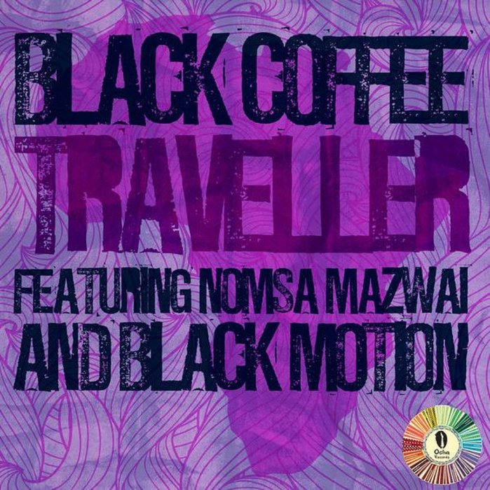 BLACK COFFEE feat NOMSA MAZWAI & BLACK MOTION - Traveller