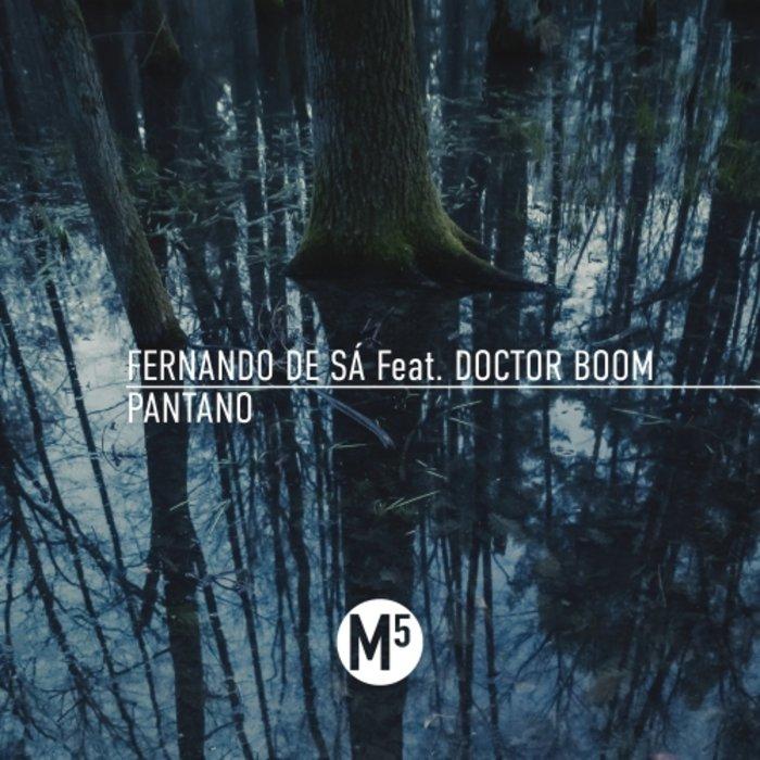 FERNANDO DE SA feat DOCTOR BOOM - Pantano