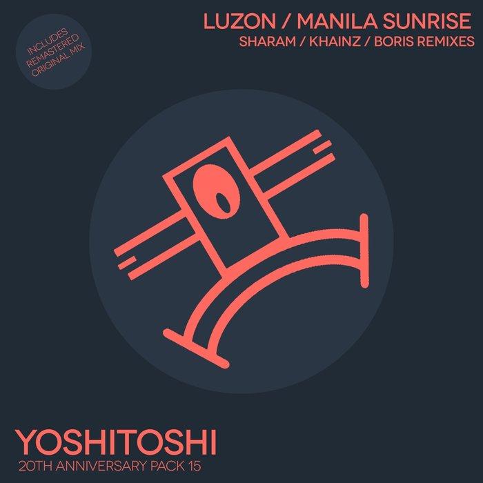LUZON - Manila Sunrise Remixes