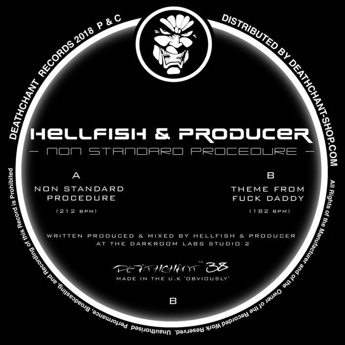 HELLFISH & PRODUCER - Non Standard Procedure