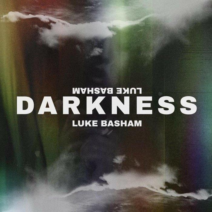 LUKE BASHAM - Darkness