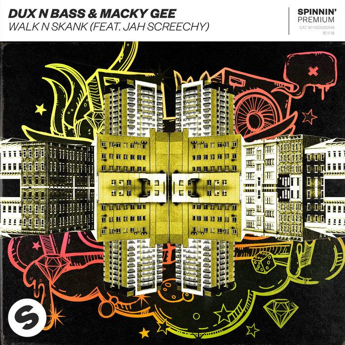 DUX N BASS/MACKY GEE - Walk N Skank
