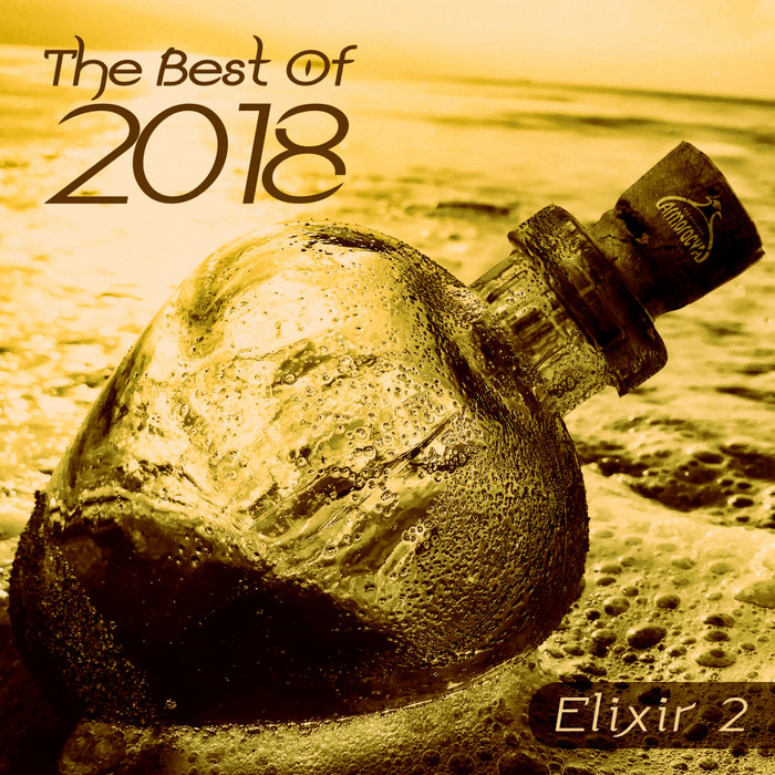 VARIOUS - The Best Of 2018 Elixir 2