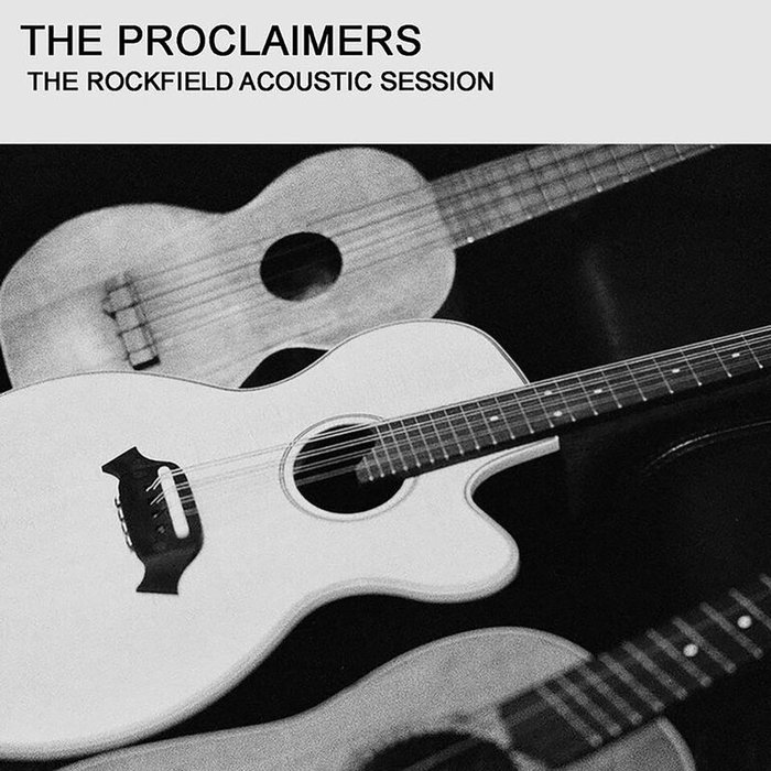 THE PROCLAIMERS - The Rockfield Acoustic Sessions (live)