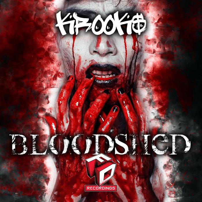 KROOK$ - Bloodshed