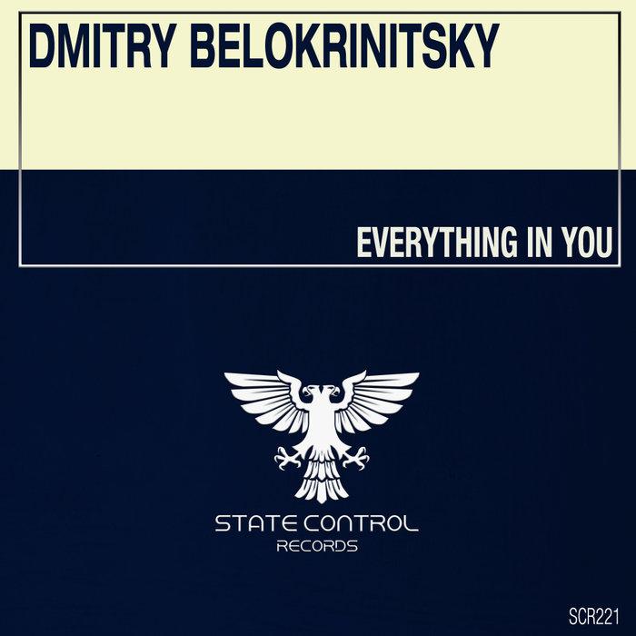 DMITRY BELOKRINITSKY - Everything In You