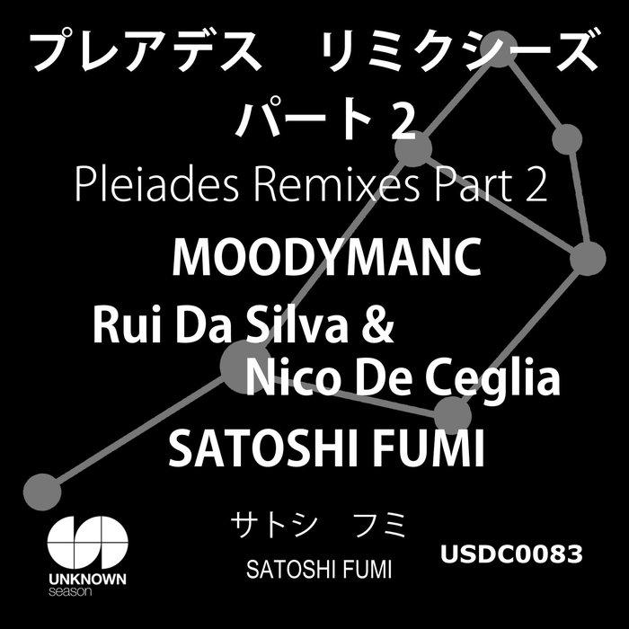 SATOSHI FUMI - Pleiades (Remixes Part 2)