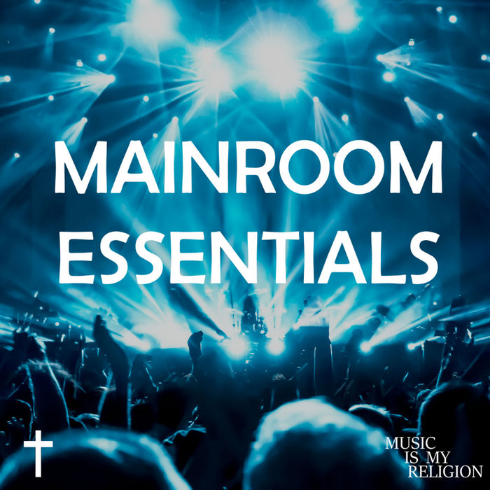 VARIOUS - Mainroom Essentials