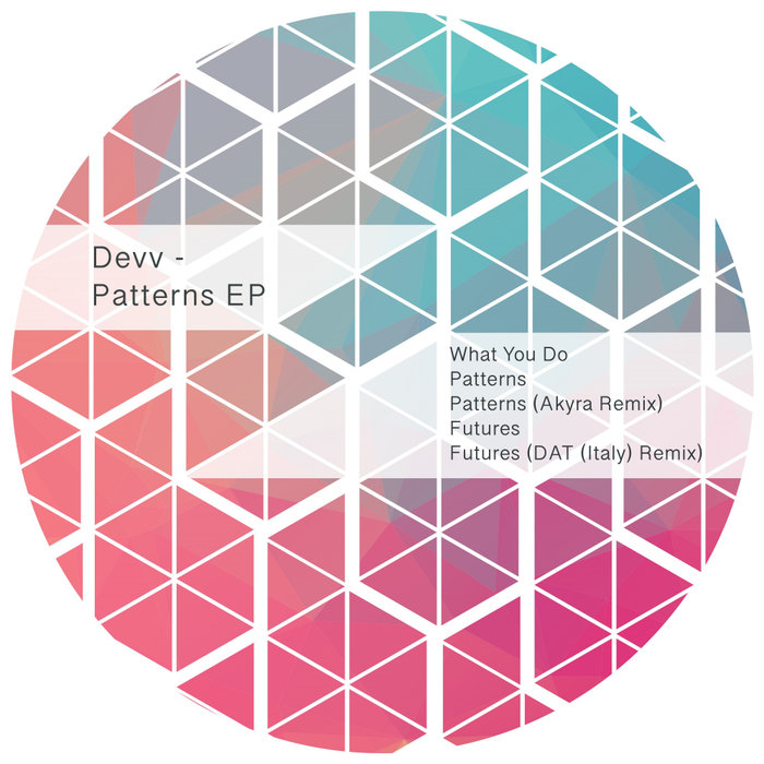 DEVV - What You Do EP