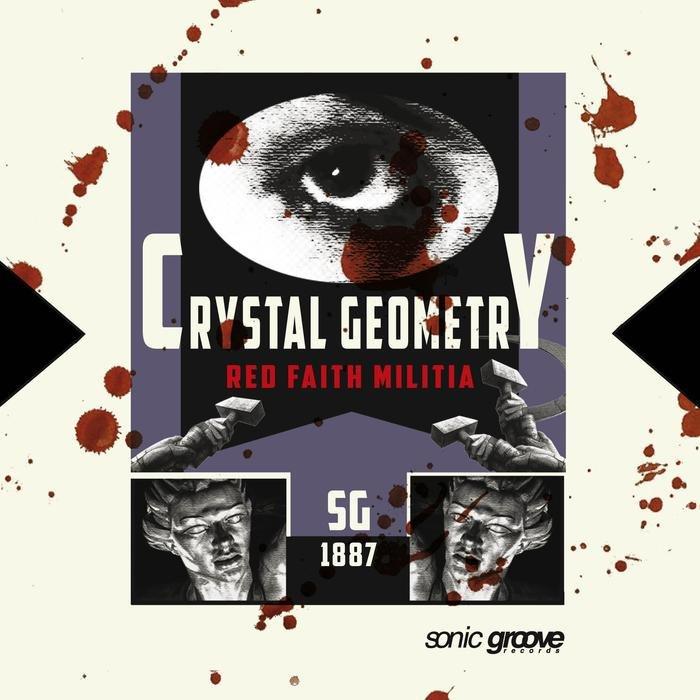 CRYSTAL GEOMETRY - Red Faith Militia