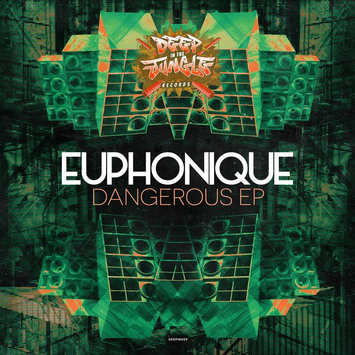 EUPHONIQUE - Dangerous