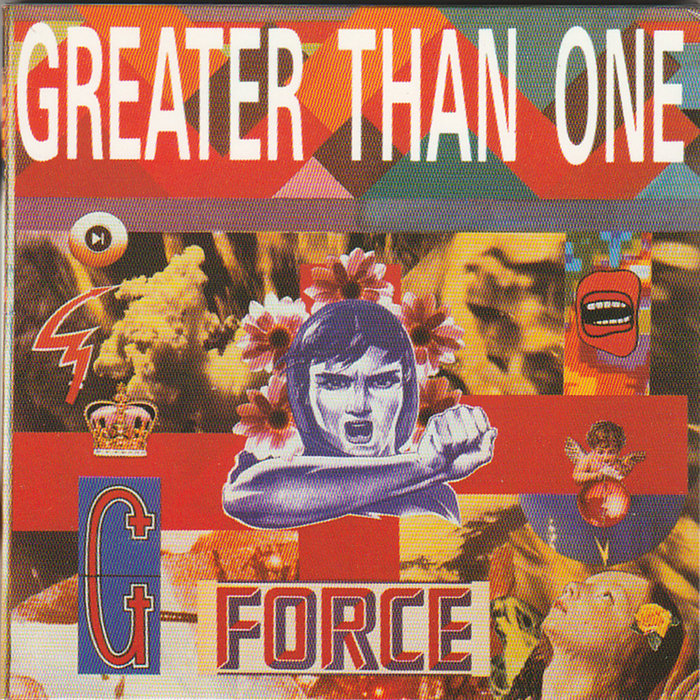 GREATER THAN ONE - G-Force