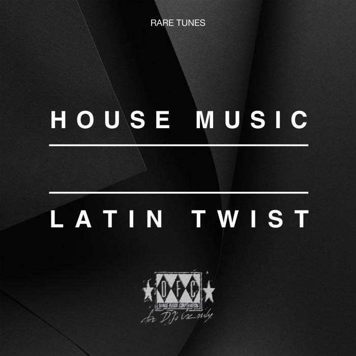 VARIOUS - House Music Latin Twist