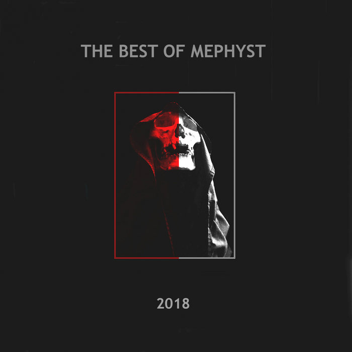 VARIOUS - The Best OF Mephyst 2018