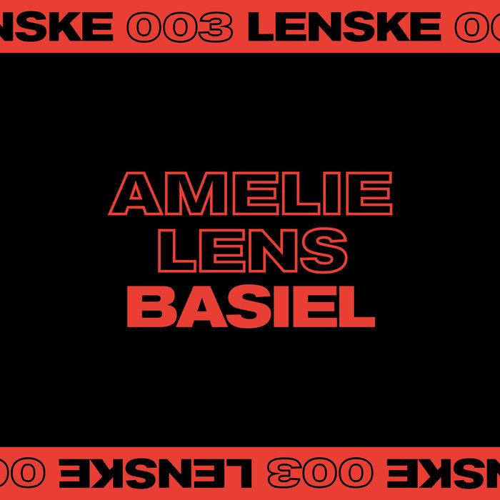AMELIE LENS - Basiel EP