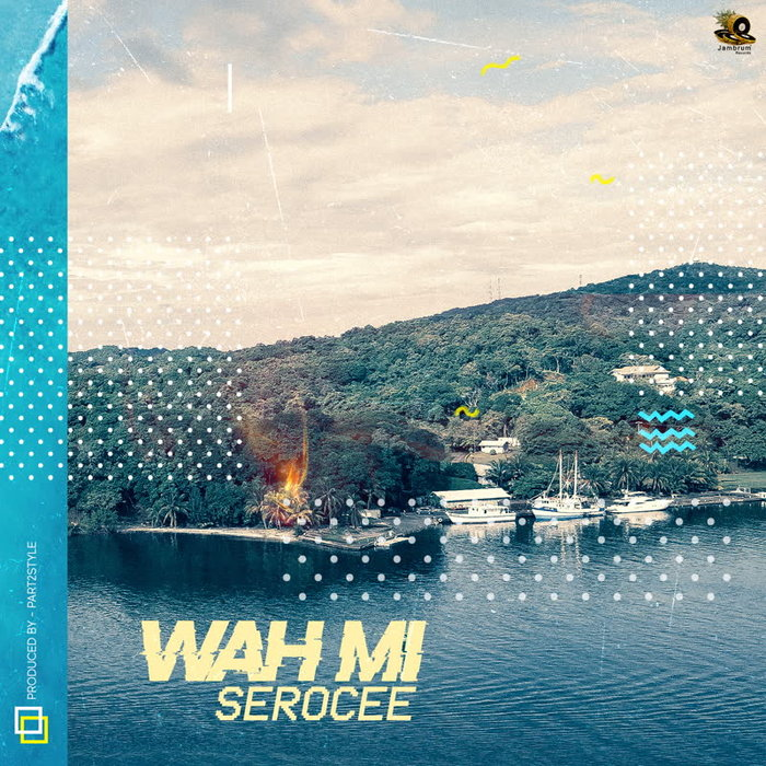 SEROCEE - Wah Mi