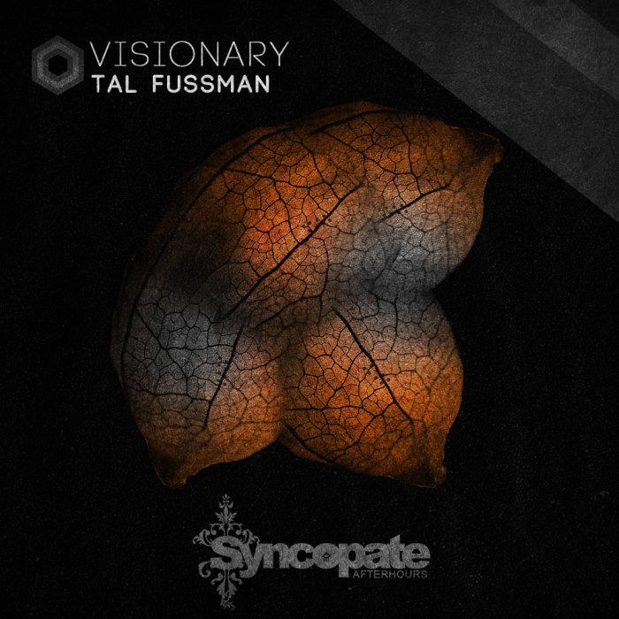 TAL FUSSMAN - Visionary