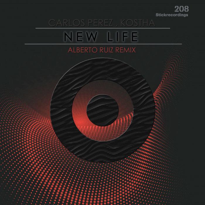 CARLOS PEREZ/KOSTHA - New Life