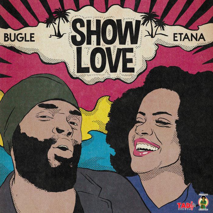 ETANA/BUGLE - Show Love