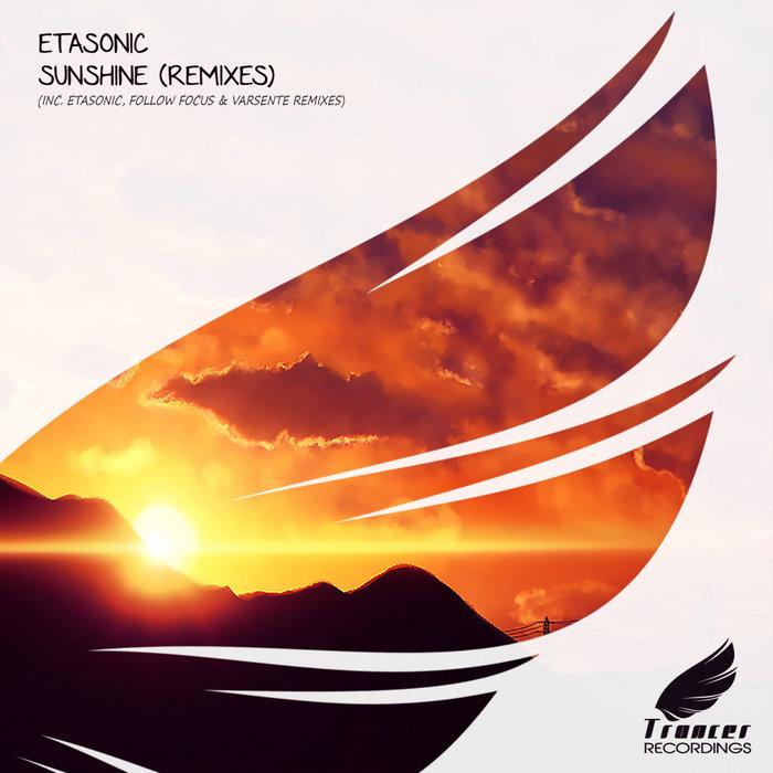 ETASONIC - Sunshine (Remixes)