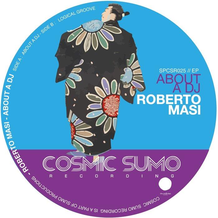 ROBERTO MASI - About A DJ