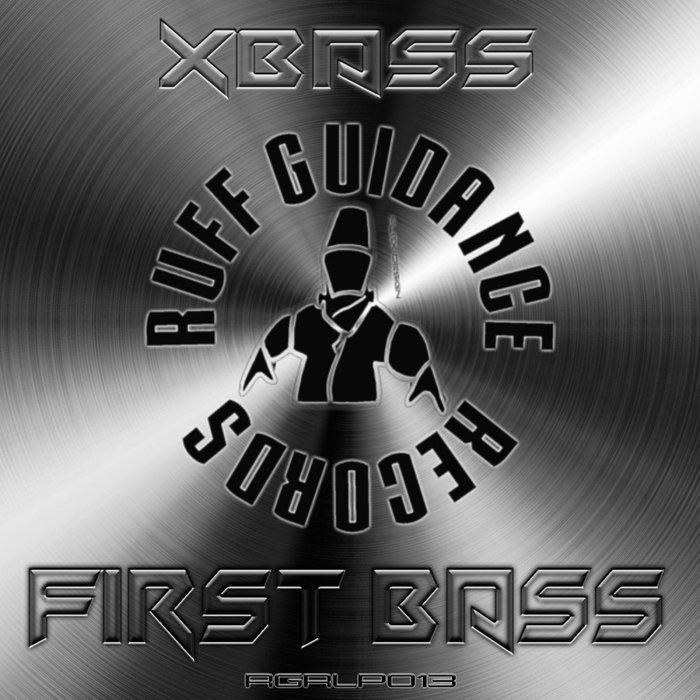 XBASS - First Bass
