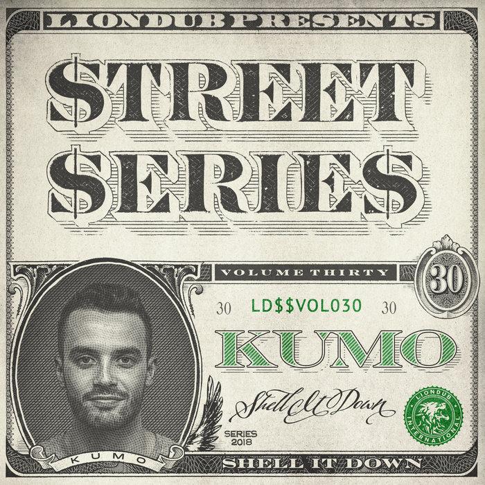 KUMO - Liondub Street Series Vol 30 - Shell It Down