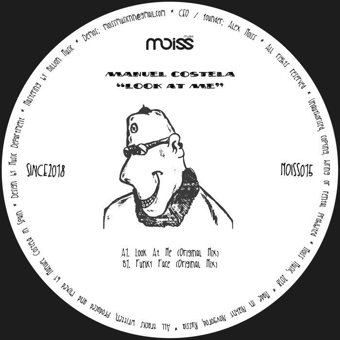 MANUEL COSTELA - Look At Me