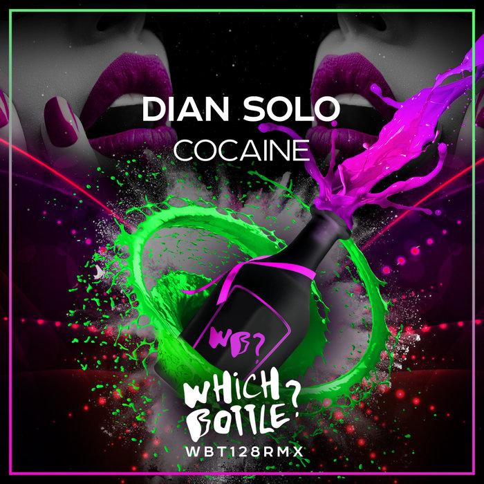DIAN SOLO - Cocaine