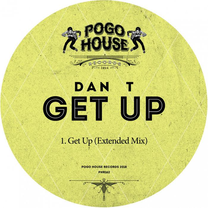 DAN T - Get Up