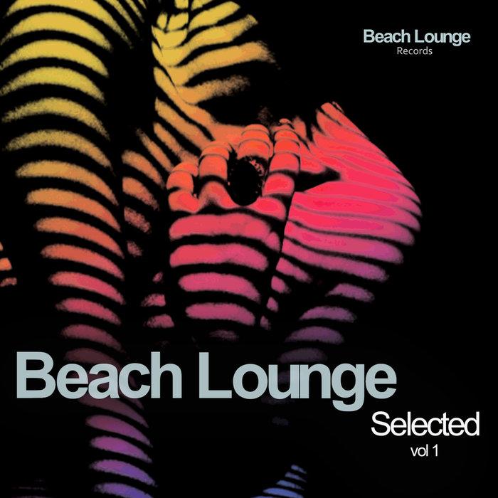 VARIOUS - Beach Lounge Selected Vol 1