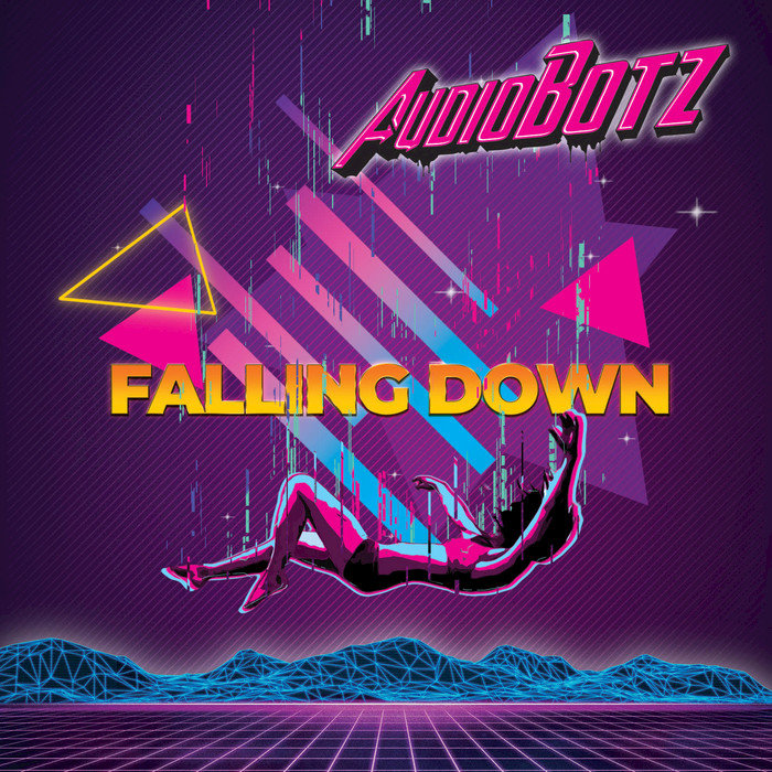 AUDIOBOTZ - Falling Down