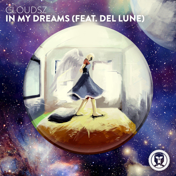 CLOUDSZ feat DEL LUNE - In My Dreams