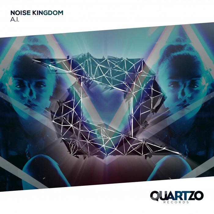 NOISE KINGDOM - A.I.