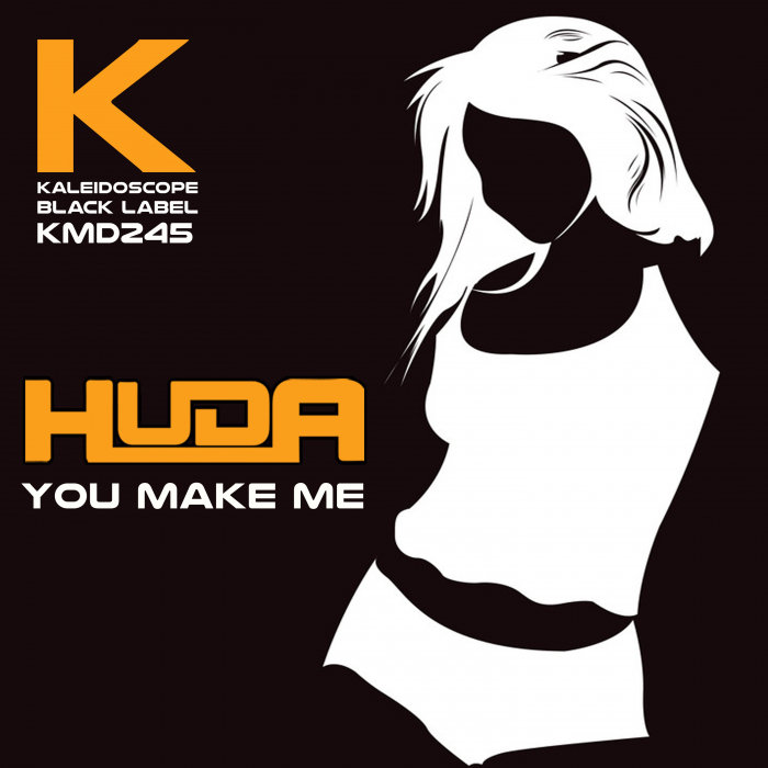 HUDA HUDIA - You Make Me