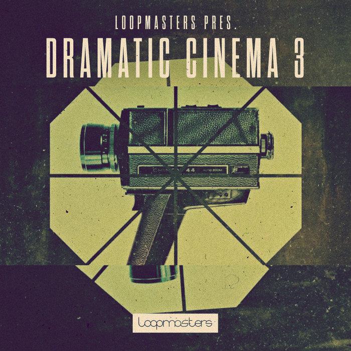 LOOPMASTERS - Dramatic Cinema 3 (Sample Pack WAV/APPLE/LIVE)