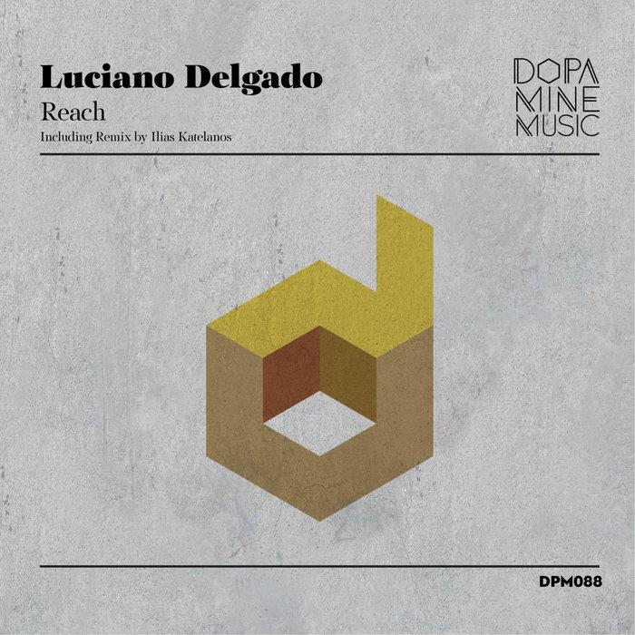 LUCIANO DELGADO - Reach