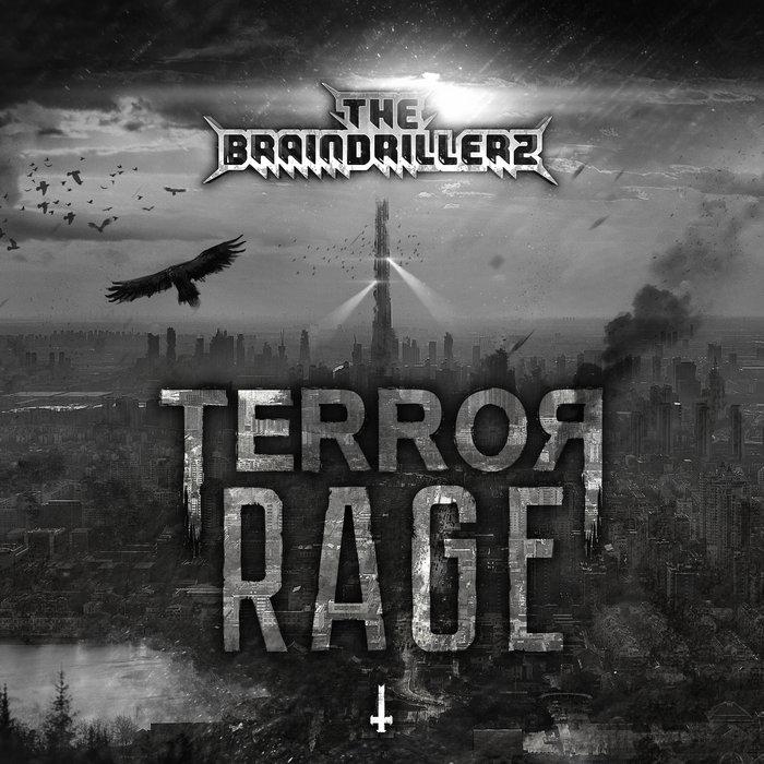 THE BRAINDRILLERZ - Terror Rage