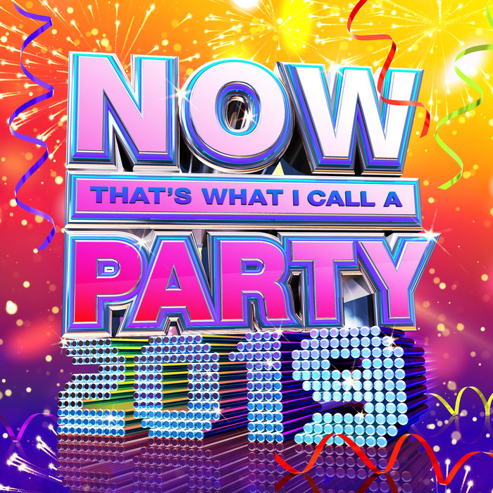 VARIOUS - NOW That's What I Call A Party 2019