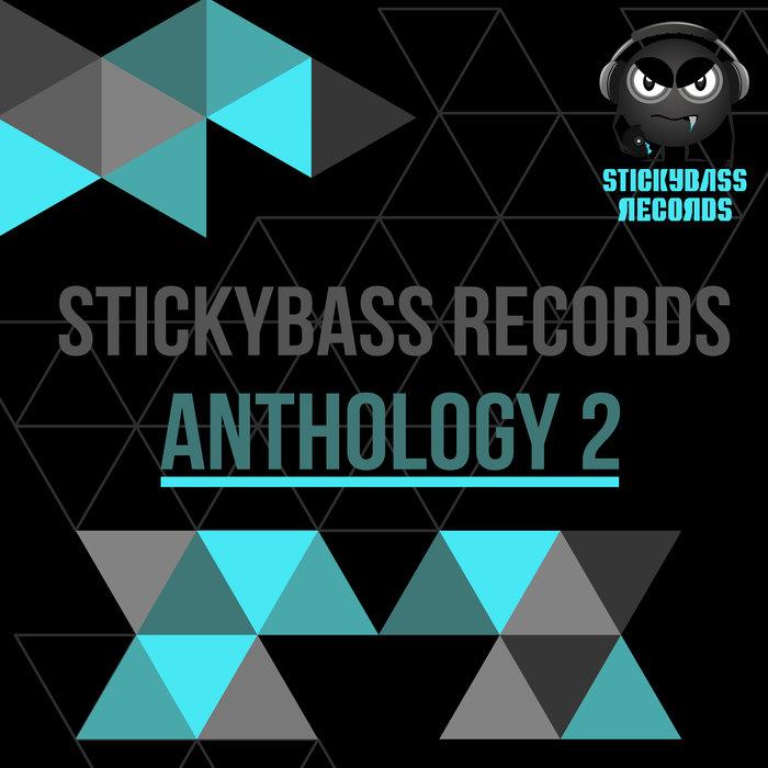 VARIOUS - Stickybass Records/Anthology 2