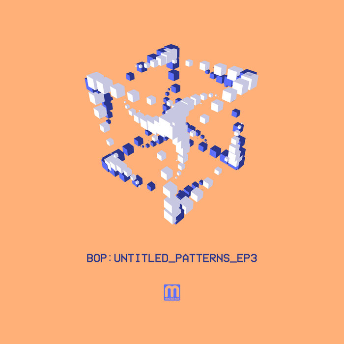 BOP - Untitled Patterns EP3