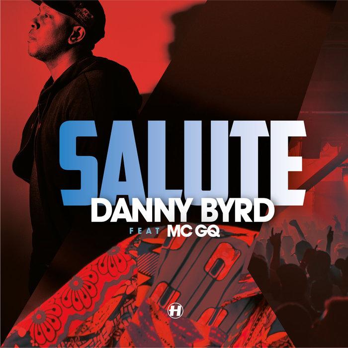 DANNY BYRD - Salute