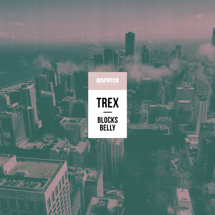 TREX - Blocks/Belly