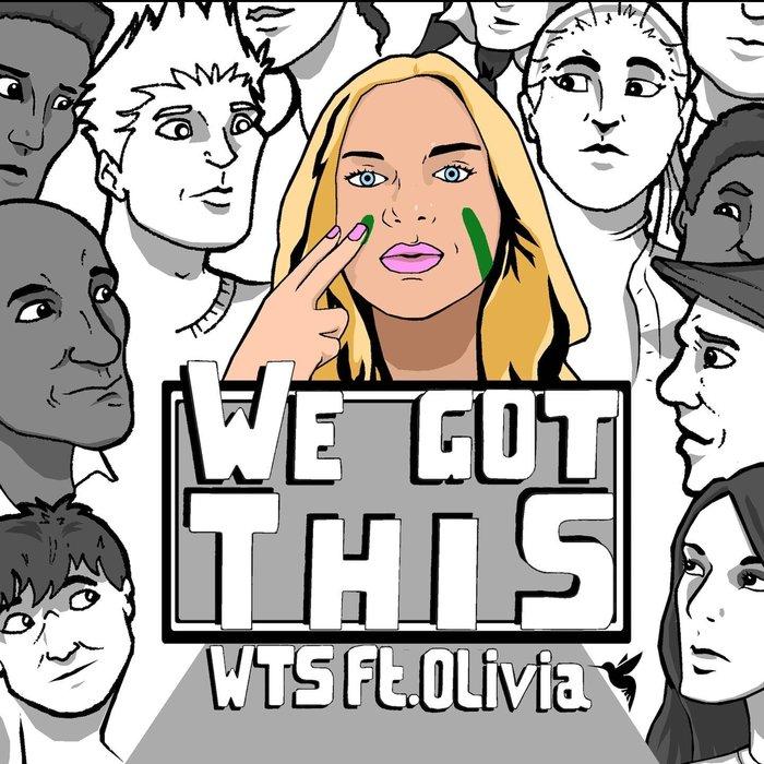 WTS feat OLIVIA - We Got This (Mixes)